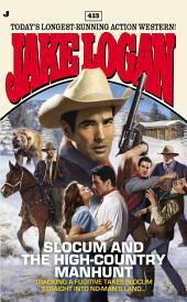 Slocum 413: Slocum and the High-Country Manhunt