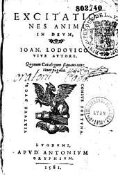 Excitationes animi in Deum. Joan. Lodovico Vive autore...