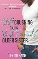 Still Crushing on His Best Friend's Older Sister