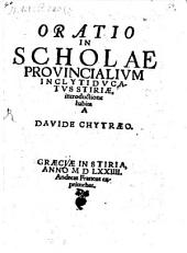 Oratio in Scholae, Provincialium inclyti ducatus Stiriae introductione habita