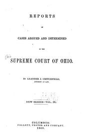 Reports of Cases Argued and Determined in the Supreme Court of Ohio: Volume 9