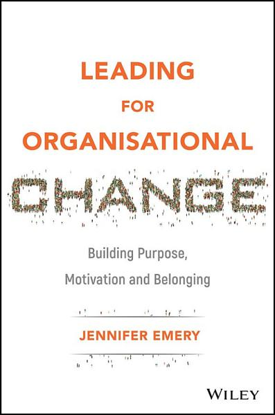 Leading for Organisational Change