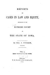 Reports of Cases at Law and in Equity Determined by the Supreme Court of the State of Iowa: Volume 9