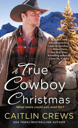 A True Cowboy Christmas PDF