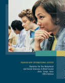 Statistics for the Behavioral and Social Sciences  Pearson New International Edition