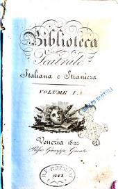 Biblioteca teatrale italiana e straniera. Volume 1.-: Volume 1, Volume 1
