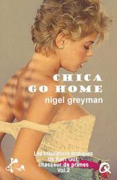 Chica go home: Tribulations de Karl Gut, chasseur de primes, deuxième épisode