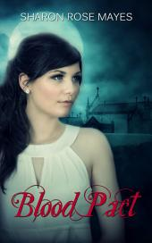Blood Pact: Volume 1