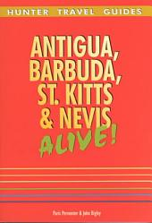 Antigua, Barbuda, St. Kitts and Nevis Alive!