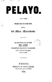 Pelayo: tragedia lírica en cuatro actos