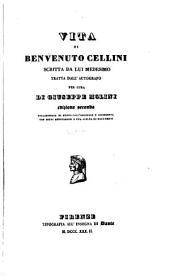 Vita di Benvenuto Cellini: scritta da lui medesimo tratta dal-l'autografo per cura di Guiseppe Molini