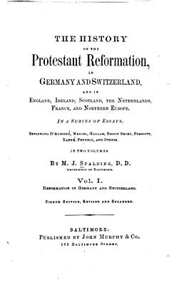 The History of the Protestant Reformation in Germany and Switzerland PDF