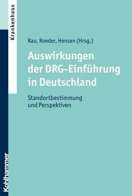 Auswirkungen der DRG Einf  hrung in Deutschland PDF