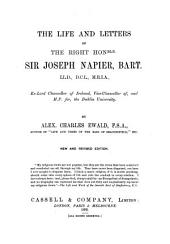 The Life and Letters of the Right Honble. Sir Joseph Napier, Bart