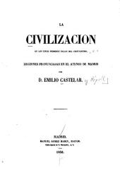 La civilizacion en los cinco primeros siglos del cristianismo: lecciones pronunciadas en el Ateneo de Madrid, Volumen 1