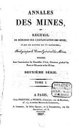 Annales des mines: ou recueil de mémoires sur l'exploitation des mines et sur les sciences et les arts qui s'y rapportent, Volume1