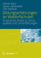 Bildungserfahrungen an Waldorfschulen PDF