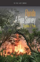 Florida: A Fire Survey