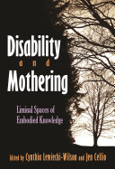 Disability and Mothering