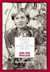 Maria José Nogueira Pinto Uma vida invulgar