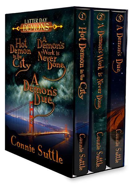 Latter Day Demons Series