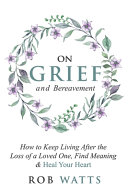 On Grief and Bereavement