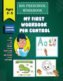 My First Workbook Pen Control - Ages 3 - 5