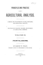 Principles and Practice of Agricultural Analysis: Fertilizers