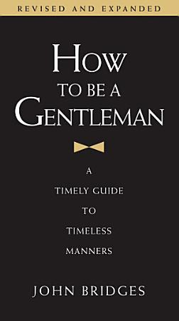 How to Be a Gentleman Revised and Updated PDF