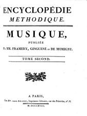 Encyclopédie méthodique ou par ordre de matières: musique, Volume2