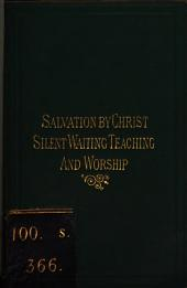 Salvation by Christ and Its Universality. Silent Waiting, Silent Teaching, and Silent Worship