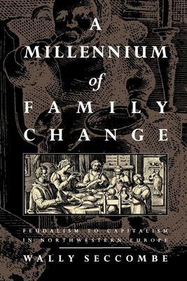 A Millennium of Family Change