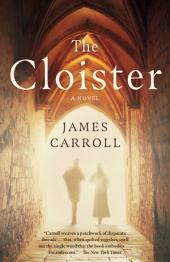 The Cloister: A Novel
