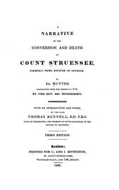 A Narrative of the Conversion and Death of Count Struensee: Formerly Prime Minister of Denmark