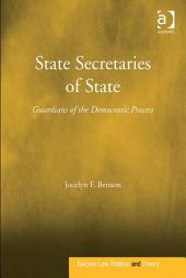 State Secretaries of State: Guardians of the Democratic Process