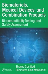 Biomaterials  Medical Devices  and Combination Products