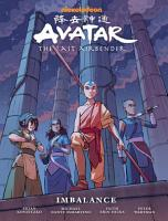 Avatar  the Last Airbender  Imbalance Library Edition PDF