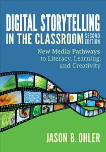 Digital Storytelling in the Classroom PDF