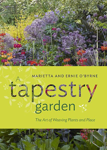 Download A Tapestry Garden Book