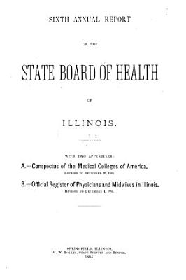 Annual report of the State Board of Health of Illinois  1884 PDF