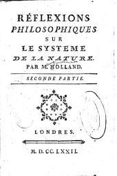 Réflexions philosophiques sur le Systeme de la nature: Volume2