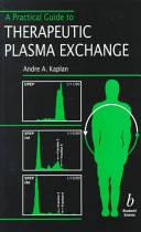 A Practical Guide to Therapeutic Plasma Exchange