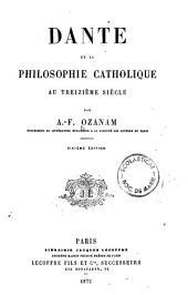 Œuvres complètes der A. F Ozanam: Dante et la philosophie catholique au treizième