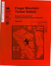 Tongass National Forest (N.F.), Finger Mountain Timber Sale(s), Alaska: Environmental Impact Statement