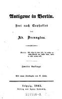 Antigone in Berlin  Frei nach Sophokles von Ad  Brennglas  pseud   2  Aufl PDF