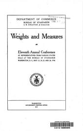 Weights and measures: eleventh annual conference of representatives from various states held at the Bureau of Standards, Washington, D.C., May 23, 24, 25, and 26, 1916