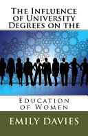 The Influence of University Degrees on the Education of Women PDF