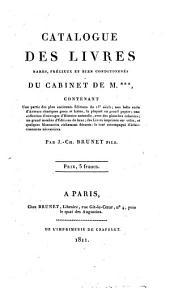 Catalogue des livres rares, précieux et bien conditionnés du cabinet de m. ***