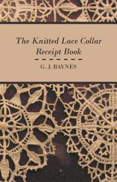 The Knitted Lace Collar Receipt Book