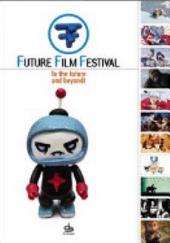 Future Film Festival, 2006: Www.futurefilmfestival.org